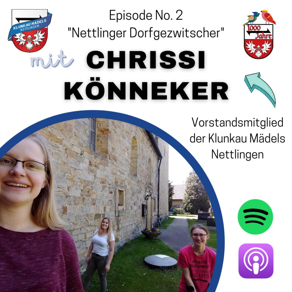 Episode 2 – Nettlinger Dorfgezwitscher mit Chrissi Könneker von den Klunkau Mädels Nettlingen