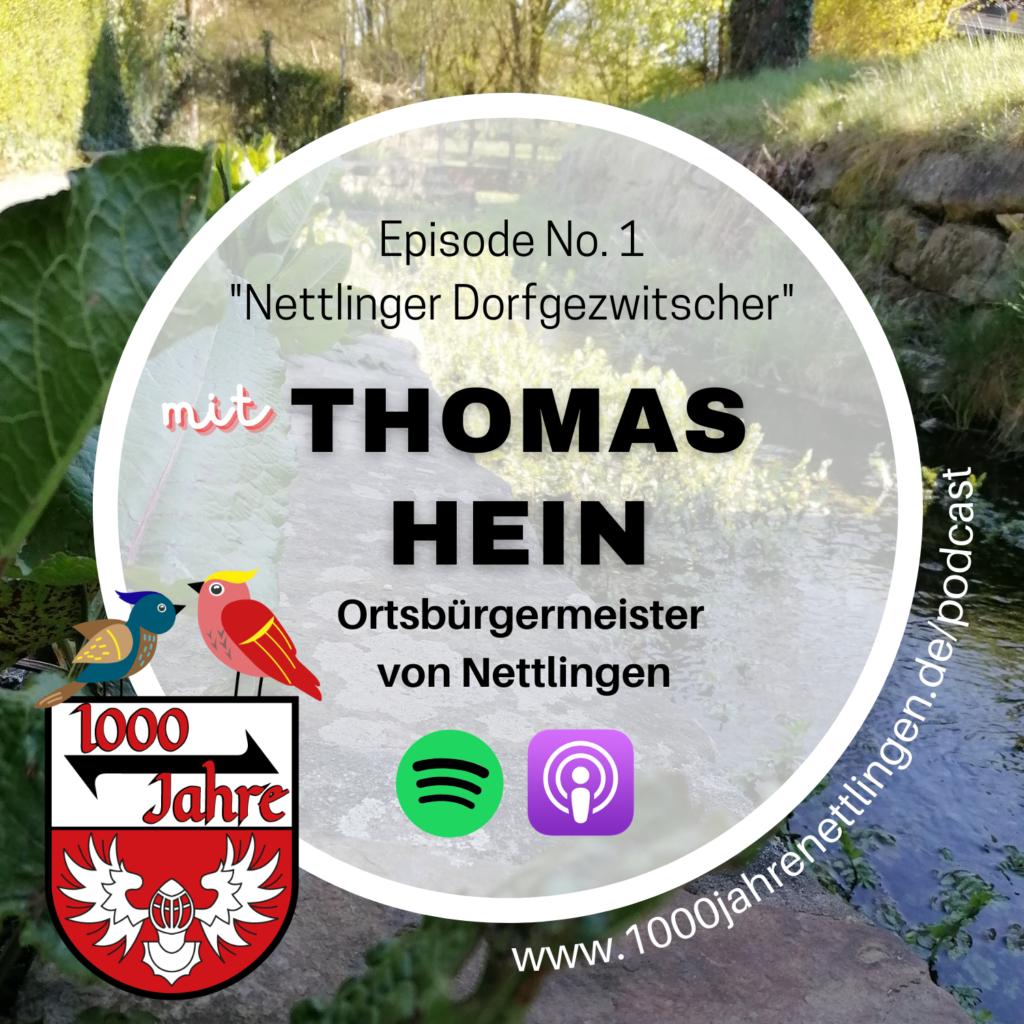 Episode 1 – Nettlinger Dorfgezwitscher mit dem Ortsbürgermeister von Nettlingen Thomas Hein