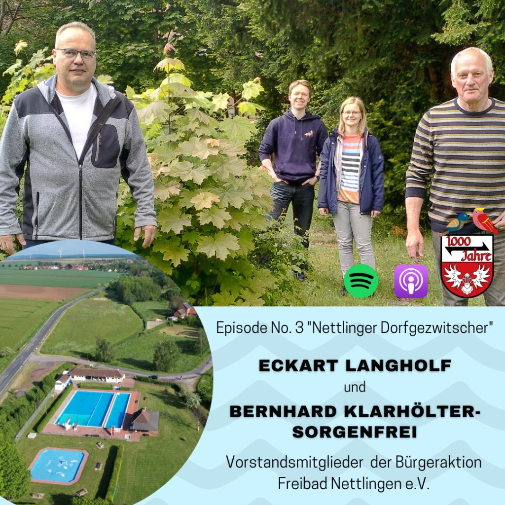 Episode 3 – Nettlinger Dorfgezwitscher mit Eckart Langholf und Berhard Klarhölter-Sorgenfrei