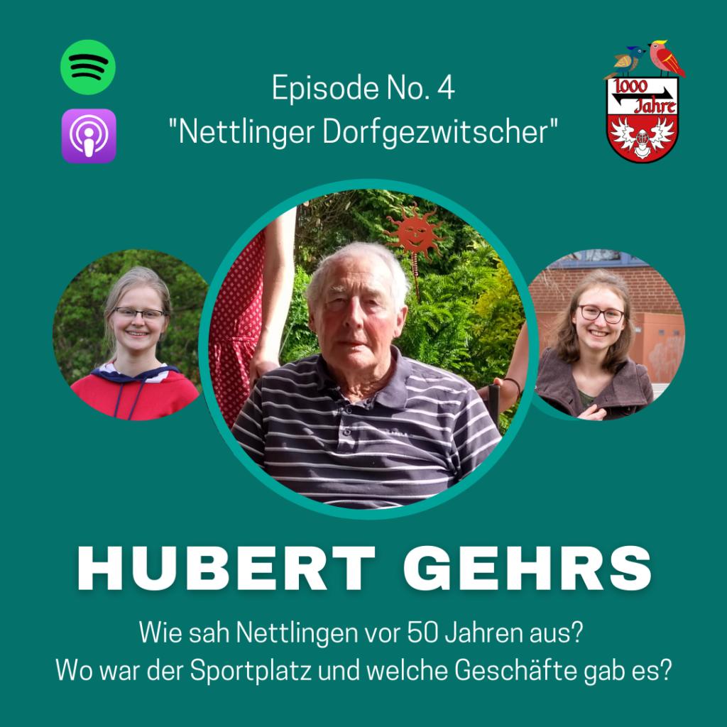 Episode 4 – Nettlinger Dorfgezwitscher mit Hubert Gehrs