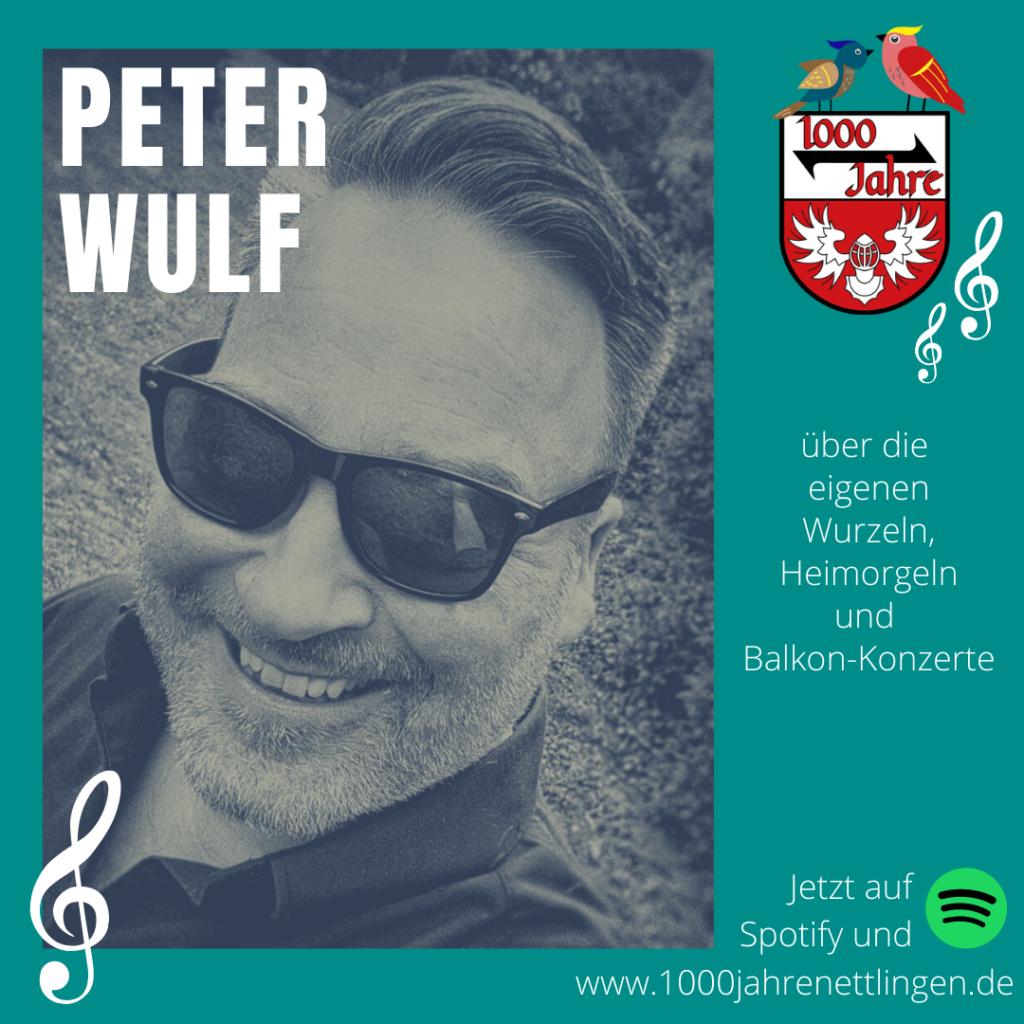 Episode 5 – Nettlinger Dorfgezwitscher mit Musiker und DJ Peter Wulf