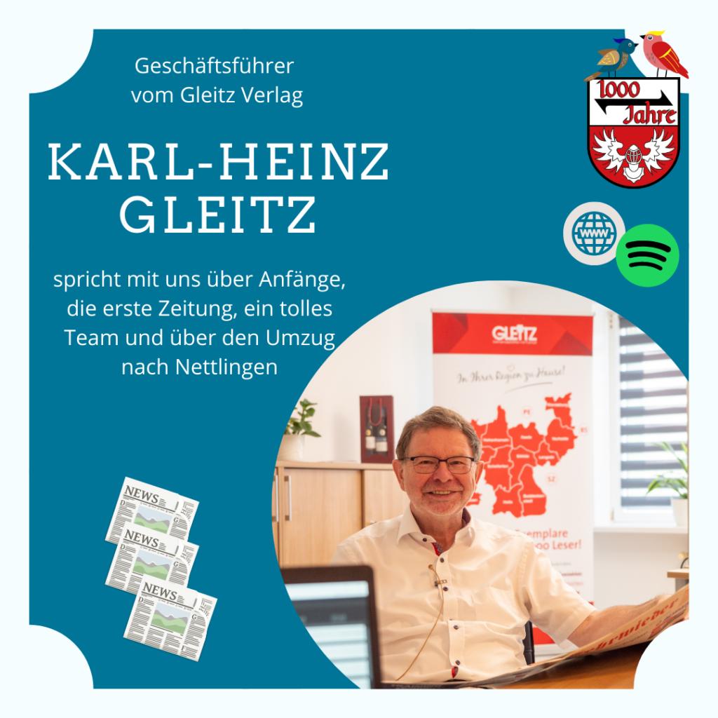 Episode 7 – Nettlinger Dorfgezwitscher mit Karl-Heinz Gleitz, Geschäftsführer des Gleitz Verlags